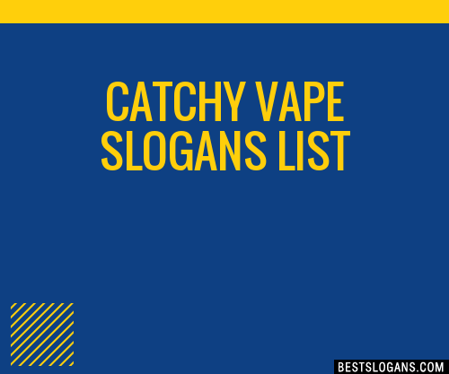 5 __HOT__ Free Online Slogan Generator Websites catchy-vape-slogans-list-201907_0907